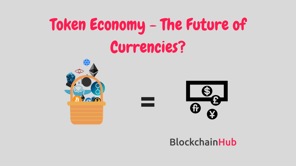 Token Economy The Future of Currencies